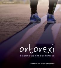 Boken Ortorexi - fixering vid mat och träning